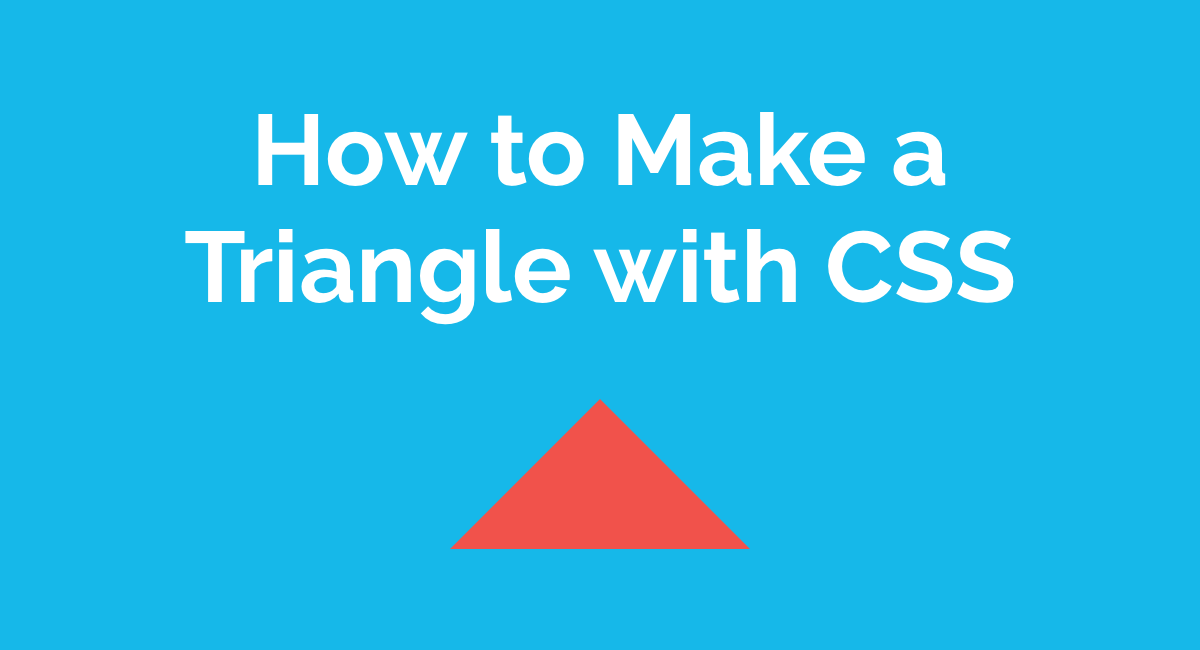 How to Make a Triangle with CSS | Magnus Benoni